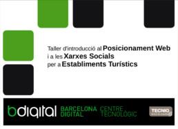 Taller d'introducció al Posicionament web i a les Xarxes Socials per a establiments turístics. Bdigital.